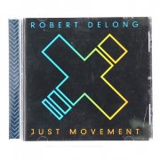 CD Just movement,  Robert Delong