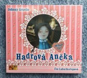 Hadrová Ančka / Johnny Gruelle  ...CD