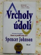 Vrcholy a údolí, Spencer Johnson